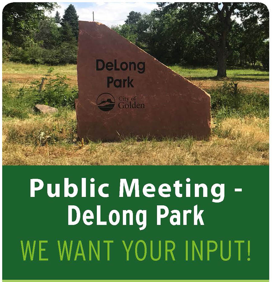 DeLong Park sign over Public Meeting, we want your input