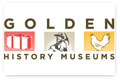 Golden History Museums offers visitors fun, participatory experiences and an opportunity to learn more about the exciting history of this dynamic town.