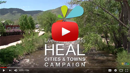 LiveWell Colorado HEAL Cities and Towns Video