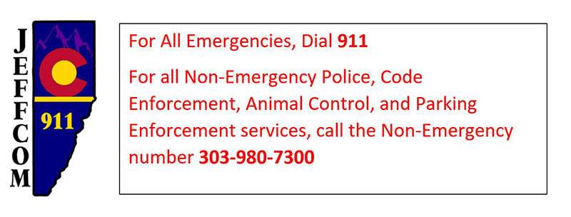 For all emergencies, call 911. For all non-emergency Police, Code Enforcement, Animal Control and Parking Enforcement services, call 303-980-7300