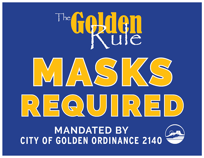 The Golden Rule - Masks Required Sign