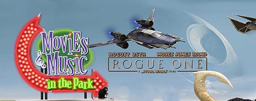 Rogue One at Movies and Music in the Park
