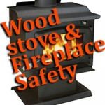 Woodstove & Fireplace Safety Tips