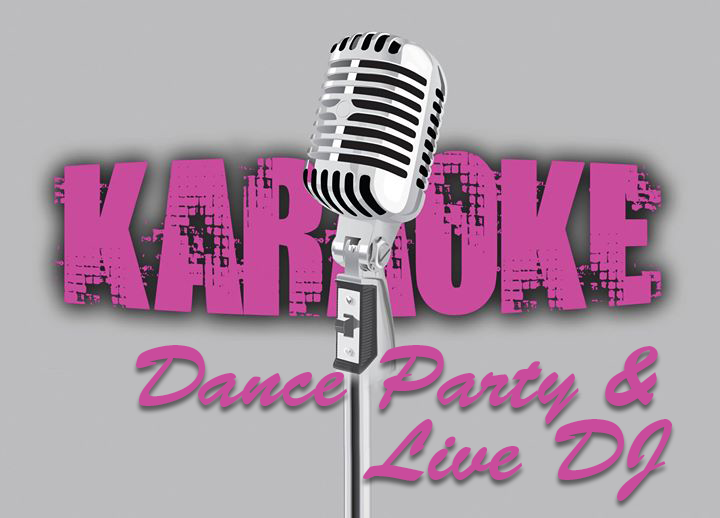 Karoke Dance Party & Live DJ