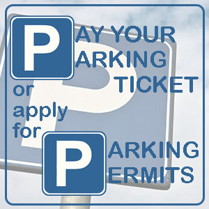 Pay your parking tickets and apply for Parking Permits