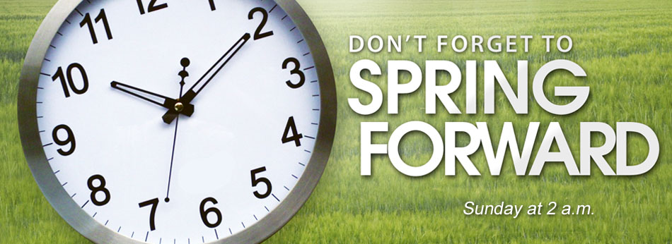 Spring forward one hour on March 8